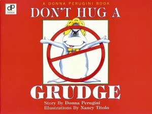 Don't Hug a Grudge Children's Book GIVEAWAY