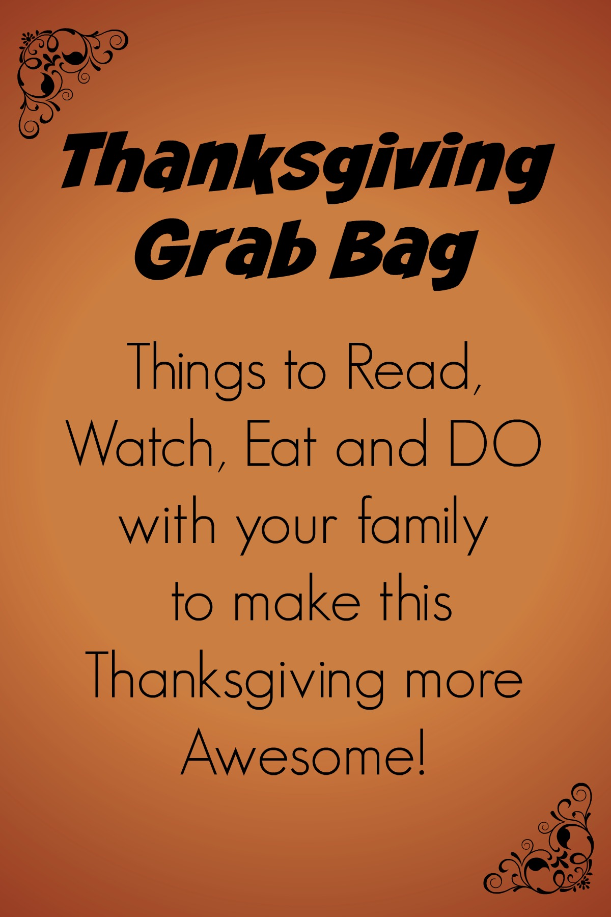 A Thanksgiving Grab Bag